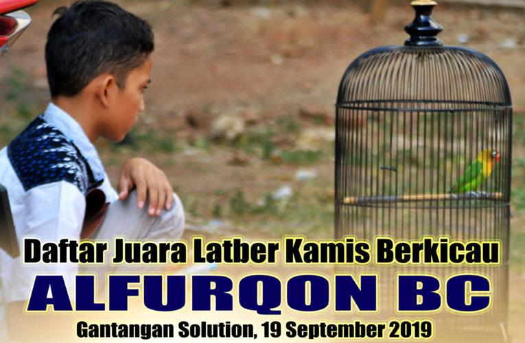 Daftar Juara Latber Kamis Berkicau ALFURQON BC, 19 September 2019