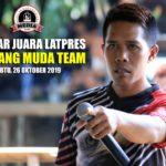Daftar Juara Latpres BINTANG MUDA TEAM - Sabtu, 26 Oktober 2019