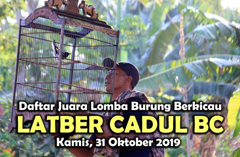 Daftar Juara Latber CADUL BC – Kamis, 31 Oktober 2019