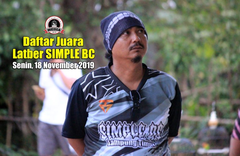 Daftar Juara Latber SIMPLE BC – Senin, 18 November 2019